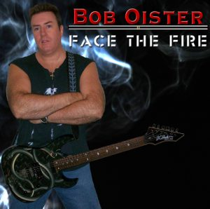 Bob Oister Face The Fire Album